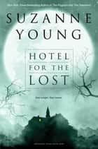 Hotel for the Lost ebook by Suzanne Young