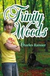 Trinity Woods ebook by Charles Ransier