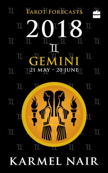 Gemini Tarot Forecasts 2018 ebook by Karmel Nair