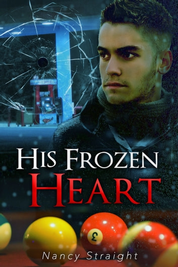 His Frozen Heart ebook by Nancy Straight