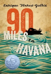 90 Miles to Havana ebook by Enrique Flores-Galbis