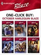 One-Click Buy: October Harlequin Blaze ebook by Lori Wilde,Jo Leigh,Sarah Mayberry,Crystal Green,Cindi Myers,Stephanie Bond