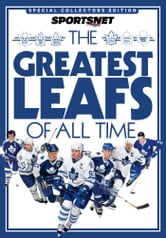 The Greatest Leafs of All Time ebook by Sportsnet