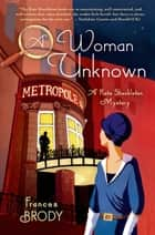 A Woman Unknown ebook by Frances Brody