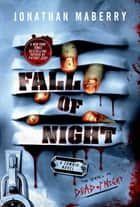 Fall of Night - A Zombie Novel ebook by Jonathan Maberry
