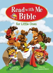 Read with Me Bible for Little Ones ebook by Dennis Jones