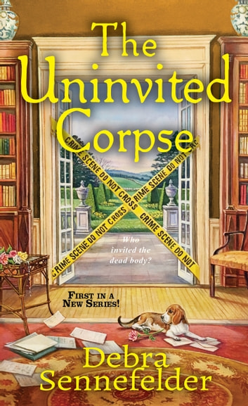 The Uninvited Corpse ebook by Debra Sennefelder