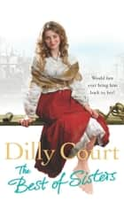 The Best Of Sisters ebook by Dilly Court