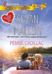 Pembe Cadillac ebook by Susan Mallery