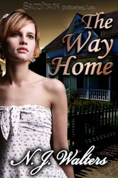 The Way Home ebook by N.J. Walters