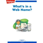 What's in a Web Name? audiobook by Anthony Atkielski