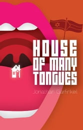 House of Many Tongues ebook by Jonathan Garfinkel