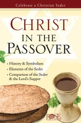 Christ in the Passover ebook by Rose Publishing