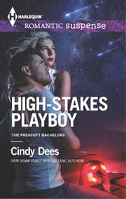 High-Stakes Playboy ebook by Cindy Dees