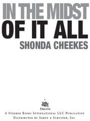 In the Midst of It All ebook by Shonda Cheekes