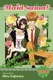 Maid-sama! (2-in-1 Edition), Vol. 8 - Includes Vols. 15 & 16 ebook by Hiro Fujiwara
