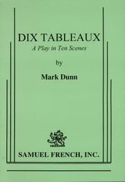 Dix Tableaux ebook by Mark Dunn