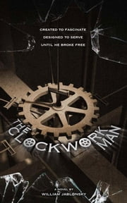 The Clockwork Man ebook by Jablonsky, William