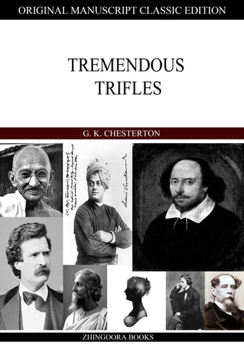 Tremendous Trifles ebook by G.K.Chesterton