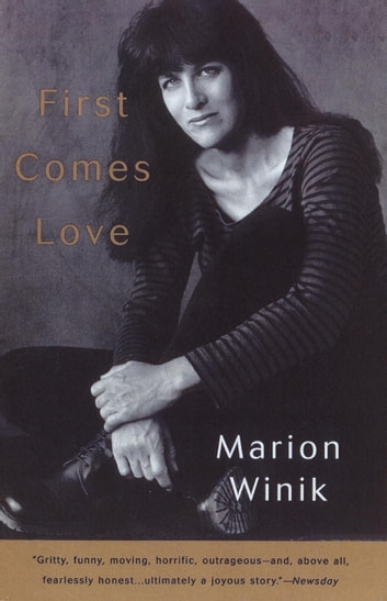 First Comes Love ebook by Marion Winik