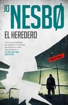 El heredero ebook by Jo Nesbo