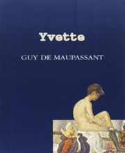 Yvette ebook by Guy De Maupassant