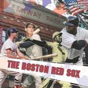 The Boston Red Sox ebook by MacRae, Sloan