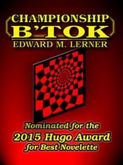 Championship B'tok ebook by Edward M. Lerner