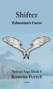 Shifter Zebastian's Curse ebook by Rowena Portch