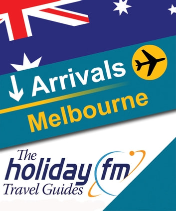 Melbourne ebook by Holiday FM
