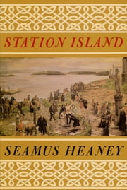 Station Island ebook by Seamus Heaney