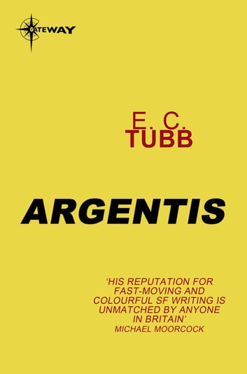 Argentis ebook by E.C. Tubb