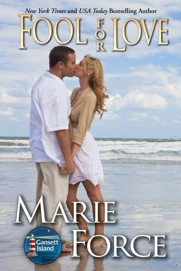 Fool for Love, Gansett Island Series, Book 2 ebook by Marie Force
