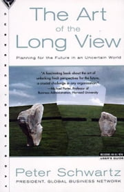 The Art of the Long View ebook by Peter Schwartz