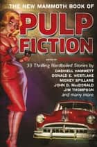 The New Mammoth Book Of Pulp Fiction ebook by Maxim Jakubowski