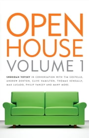 Open House Volume 1: Sheridan Voysey in Conversation ebook by Sheridan Voysey