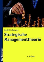 Strategische Managementtheorie ebook by Rudi Bresser