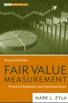 Fair Value Measurement ebook by Mark L. Zyla