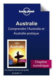 Australie 11ed - Comprendre l'Australie et Australie pratique ebook by Collectif