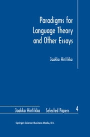 Paradigms for Language Theory and Other Essays ebook by Jaakko Hintikka