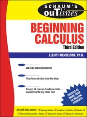 Schaum's Outline of Beginning Calculus ebook by Elliott Mendelson