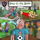 Diary of a Pig Zombie - A Psychological Mystery for Kids audiobook by