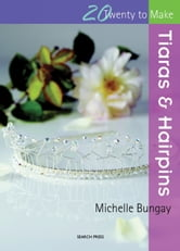 Tiaras and Hairpins ebook by Michelle Bungay