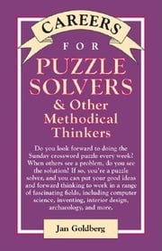 Careers for Puzzle Solvers & Other Methodical Thinkers ebook by Goldberg, Jan