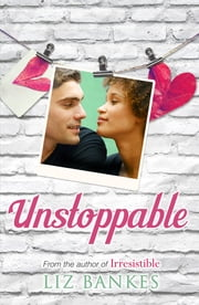 Unstoppable ebook by Liz Bankes