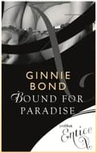 「Bound for Paradise」(Ginnie Bond著)