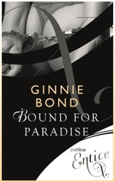 Bound for Paradise ebook by Ginnie Bond