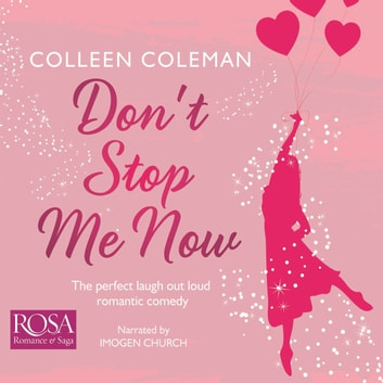 Don't Stop Me Now audiobook by Colleen Coleman