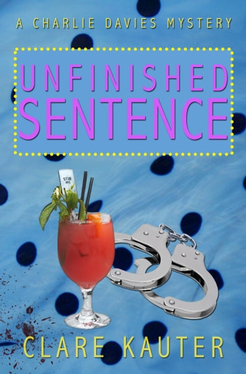 Unfinished Sentence ebook by Clare Kauter