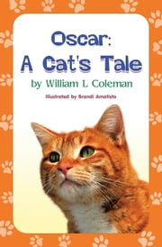Oscar - A Cats Tale ebook by William L Coleman